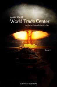 World Trade Center - World War 3 - tome 2