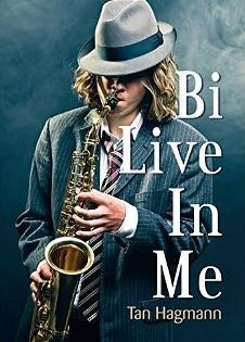 Bi Live In Me [Format Kindle] Tan Hagmann