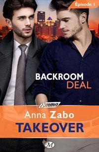 Backroom Deal - Takeover, T1 [Format Kindle] Anna Zabo