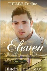 Eleven Tome 1 (Romance Gay) [Format Kindle] <span class=