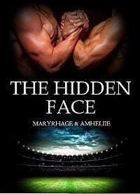 The Hidden Face - Amheliie, Maryrhage