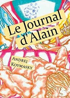 Le Journal d'Alain [Format Kindle] Andrej Koymasky