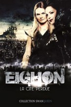 Eighon, la cité perdue - Once Upon a Time - SwanQueen - Emma/Regina