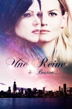 Une Reine à Boston - Once Upon a Time - SwanQueen - Emma/Lana