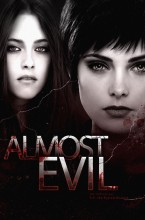 Almost Evil - Twilight - Alice/Bella