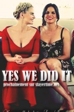 Yes, we did it ! - Once Upon a Time - SwanQueen - Jennifer/Lana