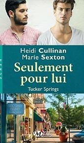 Seulement pour lui: Tucker Springs, T1 [Format Kindle] Sexton Marie, Cullinan Heidi