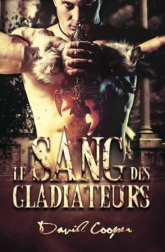 Le Sang des Gladiateurs - David Cooper