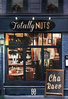 Totally Nuts [Format Kindle] Cha Raev