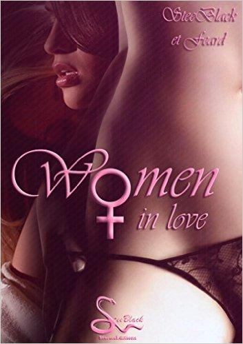 Women in love Format Kindle de SteeBlack (Auteur)